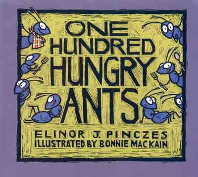 One Hundred Hungry Ants By Pinczes, Elinor J./ MacKain, Bonnie (ILT)